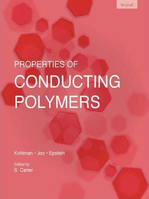 Investigation of properties of conducting polymers / by R.S. Kohlman, J. Joo and A.J. Epstein ; edited by S. Carter