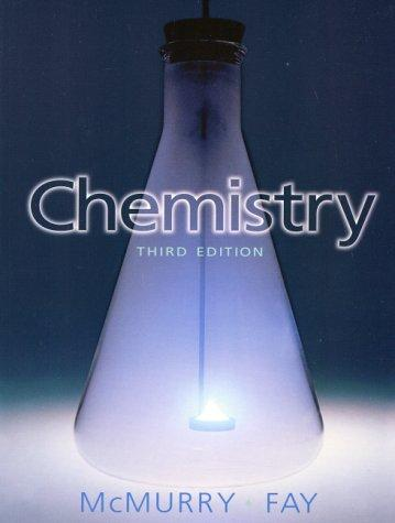 Chemistry, third edition  John McMurry, Robert C. Fay