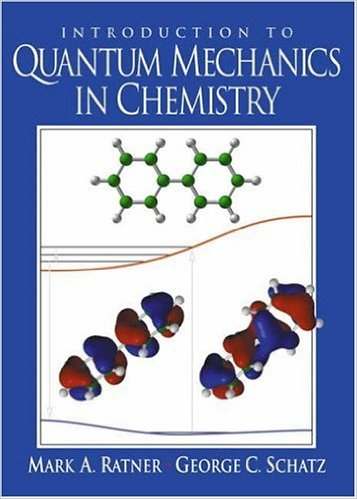 Introduction to Quantum Mechanics in Chemistry/Mark A. Ratner, George C. Schatz