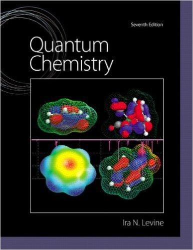 Quantum Chemistry7 Edition  Levine, Ira N.
