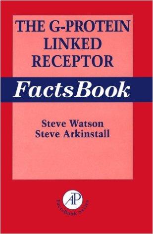 The G-protein linked receptor Factsbook / Steve Watson, Steve Arkinstall