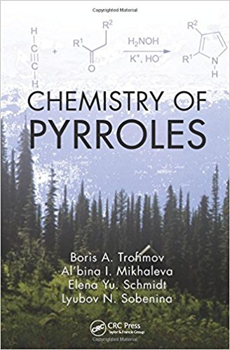 Chemistry of Pyrroles 1st Edition  by Boris A. Trofimov