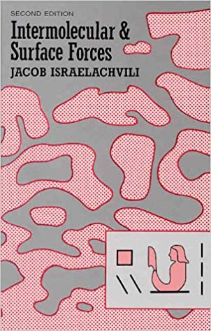 Intermolecular and Surface Forces / Jacob N. Israelachvili