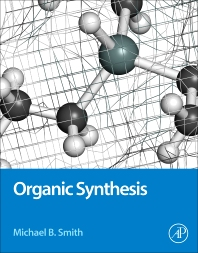 Organic Synthesis / Michael B. Smith