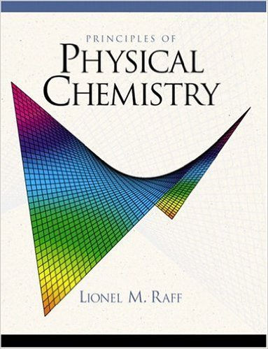 Principles of Physical Chemistry/Raff